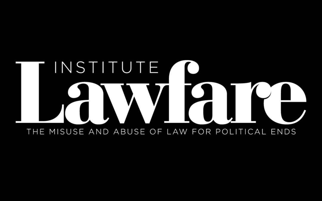 Vídeo de apresentação do Lawfare Institute (english version).